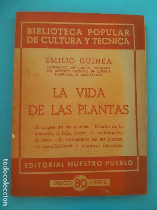 EMILIO GUINEA. LA VIDA DE LAS PLANTAS. EDITORIAL NUESTRO PUEBLO. BIBLIOTECA POPULAR (Libros de Segunda Mano - Ciencias, Manuales y Oficios - Biología y Botánica)