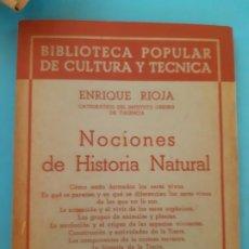 Libros de segunda mano: ENRIQUE ROJA, NOCIONES DE HISTORIA NATURAL. EDITORIAL NUESTRO PUEBLO. BIBLIOTECA POPULAR. Lote 199812427