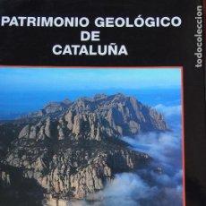 Libros de segunda mano: PATRIMONIO GEOLÓGICO DE CATALUÑA - ENRESA 84-931224-1-6. Lote 200053111