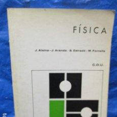 Libros de segunda mano de Ciencias: FISICA - C.O.U. - ALSINA, ARANDA, ESTRADÉ, FORNELLS - EDT. TEIDE,. Lote 200188736