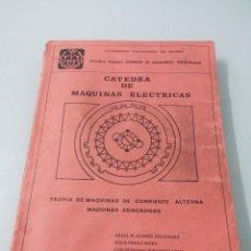 Libros de segunda mano de Ciencias: TEORÍA DE MAQUINAS DE CORRIENTE ALTERNA. MAQUINAS ASÍNCRONAS. ANGEL ALONSO RODRIGUEZ. ETSIIM 1979.. Lote 201106803