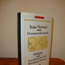 Libri di seconda mano: EL SISTEMA DEL MUNDO / LOS ELEMENTOS DE LA FILOSOFÍA DE NEWTON - ISAAC NEWTON / VOLTAIRE - RARO. Lote 201134645