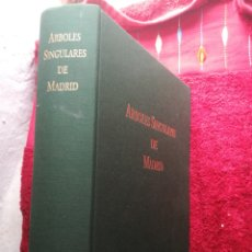 Libros de segunda mano: ÁRBOLES SINGULARES DE MADRID FRANCISCO JAVIER MARTÍNEZ Y ANTONIO LÓPEZ 1993 TAPA DURA. Lote 201198587