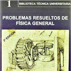 Libros de segunda mano de Ciencias: PROBLEMAS RESUELTOS DE FISICA GENERAL 1 - ABAD TORIBIO / IGLESIAS GÓMEZ - BELLISCO. Lote 193442437