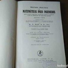 Libros de segunda mano de Ciencias: 1936 TOMO II TRATADO PRACTICO DE MATEMATICAS PARA INGENIEROS W.N. ROSE SEGUNDA EDICION EDITORIAL LAB. Lote 201765601