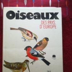 Libros de segunda mano: PÁJAROS DE TODOS LOS PAÍSES DE EUROPA 256 ILUSTRACIONES EN COLOR J FELIX. Lote 202411472
