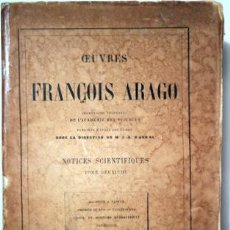 Libros de segunda mano de Ciencias: ARAGÓ, FRANÇOIS - OEUVRES COMPLÈTES. TOME V NOTICES SCIENTIFIQUES TOME 2 - PARIS 1860 - ILUSTRACIONE. Lote 202649471