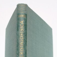 Libros de segunda mano: CRISTALOFÍSICA I - J L AMORÓS. Lote 202690025