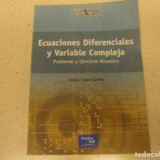 Libros de segunda mano de Ciencias: ECUACIONES DIFERENCIALES Y VARIABLE COMPLEJA PRENTICE HALL. Lote 202894597