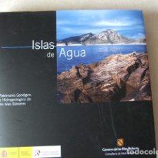 Libros de segunda mano: ISLAS DE AGUA. Lote 203058373