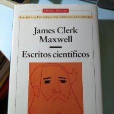 Libros de segunda mano de Ciencias: JAMES CLERK MAXWELL ESCRITOS CIENTÍFICOS. Lote 203096917