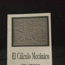 Libros de segunda mano de Ciencias: LIBRITO EL CÁLCULO MECÁNICO. DEL ÁBACO AL ORDENADOR. Lote 203216085