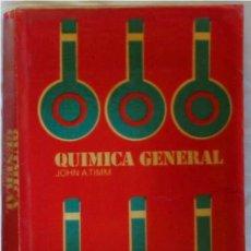 Livros em segunda mão: QUÍMICA GENERAL - JOHN ARREND TIMM - ED. MCGRAW-HILL 1976 MÉXICO - VER ÍNDICE. Lote 203339495