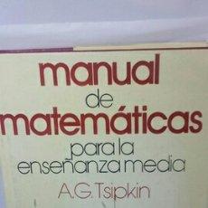 Livres d'occasion: MANUAL DE MATEMÁTICAS PARA LA ENSEÑANZA MEDIA. Lote 203341151