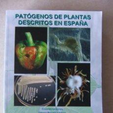 Libros de segunda mano: PATÓGENOS DE PLANTAS DESCRITOS EN ESPAÑA. Lote 203828261