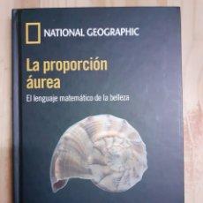 Libros de segunda mano de Ciencias: LIBRO, LA PROPORCIÓN ÁUREA, NATIONAL GEOGRAPHIC.. Lote 203834780