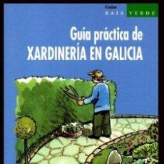 Livros em segunda mão: XARDINERIA EN GALICIA. GUIA PRACTICA. LUIS CAMACHO LLITERAS. JARDINERIA. PLANTAS.. Lote 203950590