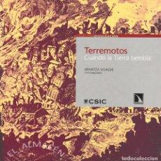 Libros de segunda mano: TERREMOTOS. CUANDO LA TIERRA TIEMBLA (ARANTZA UGALDE 2009) SIN USAR. Lote 203982545