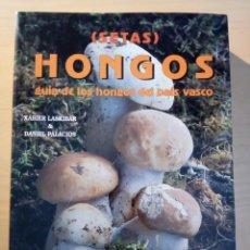 Libros de segunda mano: HONGOS - GUÍA DE LOS HONGOS DEL PAÍS VASCO. Lote 204312220