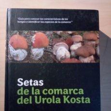 Libros de segunda mano: SETAS DE LA COMARCA DEL UROLA KOSTA. Lote 204321852