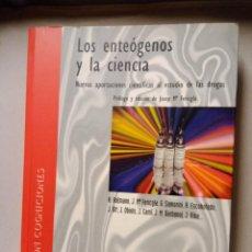 Libros de segunda mano de Ciencias: LOS ENTEOGENOS Y LA CIENCIA .PROLOGO Y EDICIÓN.J.M.FERICLE. Lote 204421515
