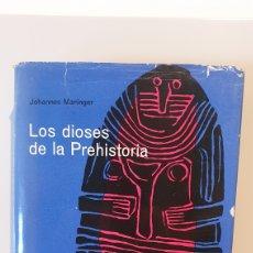 Libros de segunda mano: LOS DIOSES DE LA PREHISTORIA/ JOHANNES MARINGER/1AEDICIÓN, ARIEL, AÑO 1962.. Lote 204530722