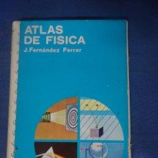 Libros de segunda mano de Ciencias: ATLAS DE FÍSICA, ED. JOVER - , MUY ILUSTRADO , VER FOTOS. Lote 204697607
