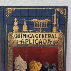 Libros de segunda mano de Ciencias: QUIMICA GENERAL APLICADA. Lote 204702747