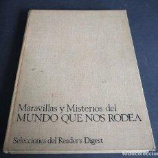 Libros de segunda mano: MARAVILLAS Y MISTEROIOS DEL MUNDO QUE NOS RODEA. SELECCIONES DEL READER'S DIGEST. 1973. Lote 205027796