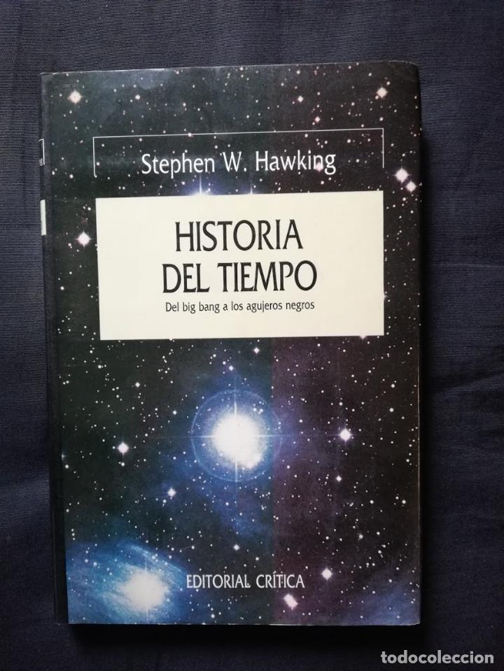 HISTORIA DEL TIEMPO - STEPHEN HAWKING - DEL BIG BANG A LOS AGUJEROS NEGROS (Libros de Segunda Mano - Ciencias, Manuales y Oficios - Física, Química y Matemáticas)