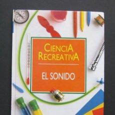 Libros de segunda mano de Ciencias: EL SONIDO – CIENCIA RECREATIVA – PLANETA-AGOSTINI VOLUMEN 9. Lote 205307936