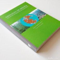 Libros de segunda mano: GEOLOGÍA DE ESPAÑA. UNA HISTORIA DE 600 MILLONES DE AÑOS. IGNACIO MELÉNDEZ HEVIA. Lote 205654155