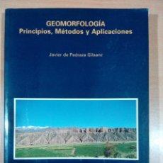 Livres d'occasion: GEOMORFOLOGIA -PRINCIPIOS ,METODOS Y APLICACACIONES - JAVIER DE PEDRAZA GILSANZ - VER FOTOS. Lote 205736926