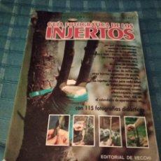 Libros de segunda mano: BUSCAR: BUSCAR EN TODOCOLECCION CATÁLOGO VENDER MI TODOCOLECCION GUÍA FOTOGRÁFICA DE LOS INJERTOS -. Lote 205742625