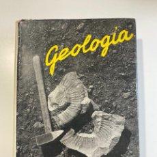 Livros em segunda mão: GEOLOGIA. MELENDEZ-FUSTER. 2ª EDICION. ED. PARAFINO. MADRID, 1969. PAGS: 702.. Lote 206173512