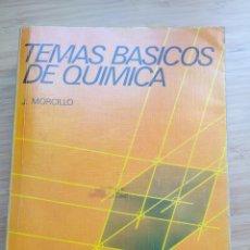Libros de segunda mano de Ciencias: TEMAS BASICOS DE QUIMICA - J. MORCILLO. Lote 206335748