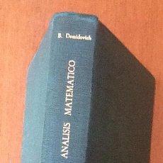 Libros de segunda mano de Ciencias: PROBLEMAS Y EJERCICIOS DE ANÁLISIS MATEMÁTICO. B. DEMODOVICH. PARANINFO, 1969. Lote 206365602