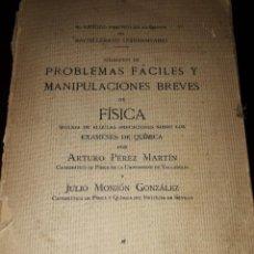 Libros de segunda mano de Ciencias: LIBRO 2086 PROBLEMAS FACILES Y MANIPULACIONES BREVES ARTURO PEREZ CUESTA VALLADOLID. Lote 206380288