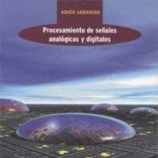Libros de segunda mano de Ciencias: PROCESAMIENTO DE SEÑALES ANALÓGICAS Y DIGITALES. Lote 206392306