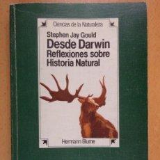 Libros de segunda mano: DESDE DARWIN. REFLEXIONES SOBRE HISTORIA NATURAL / STEPHEN JAY GOULD / 1ªED. 1983. HERMANN BLUME. Lote 206420275