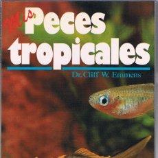 Libros de segunda mano: MIS PECES TROPICALES (DR. CLIFF W. EMMENS) EDITORIAL HISPANO EUROPEA. Lote 206496547