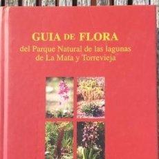 Libros de segunda mano: FLORA LA MATA Y TORREVIEJA. Lote 206509572