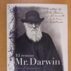 Libros de segunda mano: EL REMISO MR. DARWIN / DAVID QUAMMEN / 2008. ANTONI BOSCH EDITOR. Lote 206925647