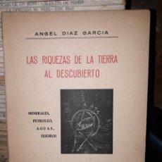 Libros de segunda mano: LAS RIQUEZAS DE LA TIERRA AL DESCUBIERTO. Lote 206969435