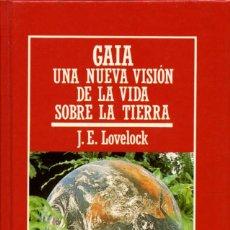 Livres d'occasion: J.E.LOVELOCK-GAIA. UNA NUEVA VISIÓN DE LA VIDA SOBRE LA TIERRA.Nº 22.ED. ORBIS.BARCELONA.1985.PP.185. Lote 206975513