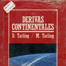 Libros de segunda mano: D. TARLING, M. TARLING - DERIVAS CONTINENTALES. Nº 58. ED. ORBIS. BARCELONA. 1986. PP. 174. Lote 206980552