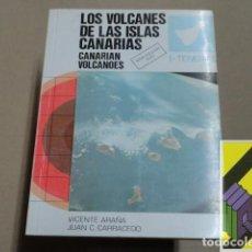 Libros de segunda mano: ARAÑA, VICENTE/CARRACEDO, JUAN C.: LOS VOLCANES DE LAS ISLAS CANARIAS. .... Lote 207000381