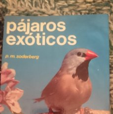 Libros de segunda mano: PAJAROS EXOTICOS. Lote 207137908