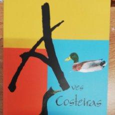 Libros de segunda mano: AVES COSTEIRAS. ANA PRADO COMESAÑA. Lote 207146331