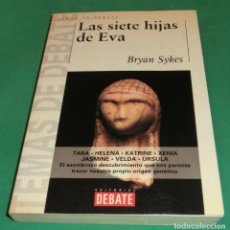 Livres d'occasion: LAS SIETE HIJAS DE EVA - BRYAN SYKES (PERFECTO ESTADO). Lote 207218640